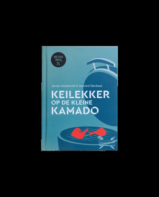 Productafbeelding   Keilekker op de kleine kamado   Jeroen Hazebroek, Leonard Elenbaas   BBQ-boek